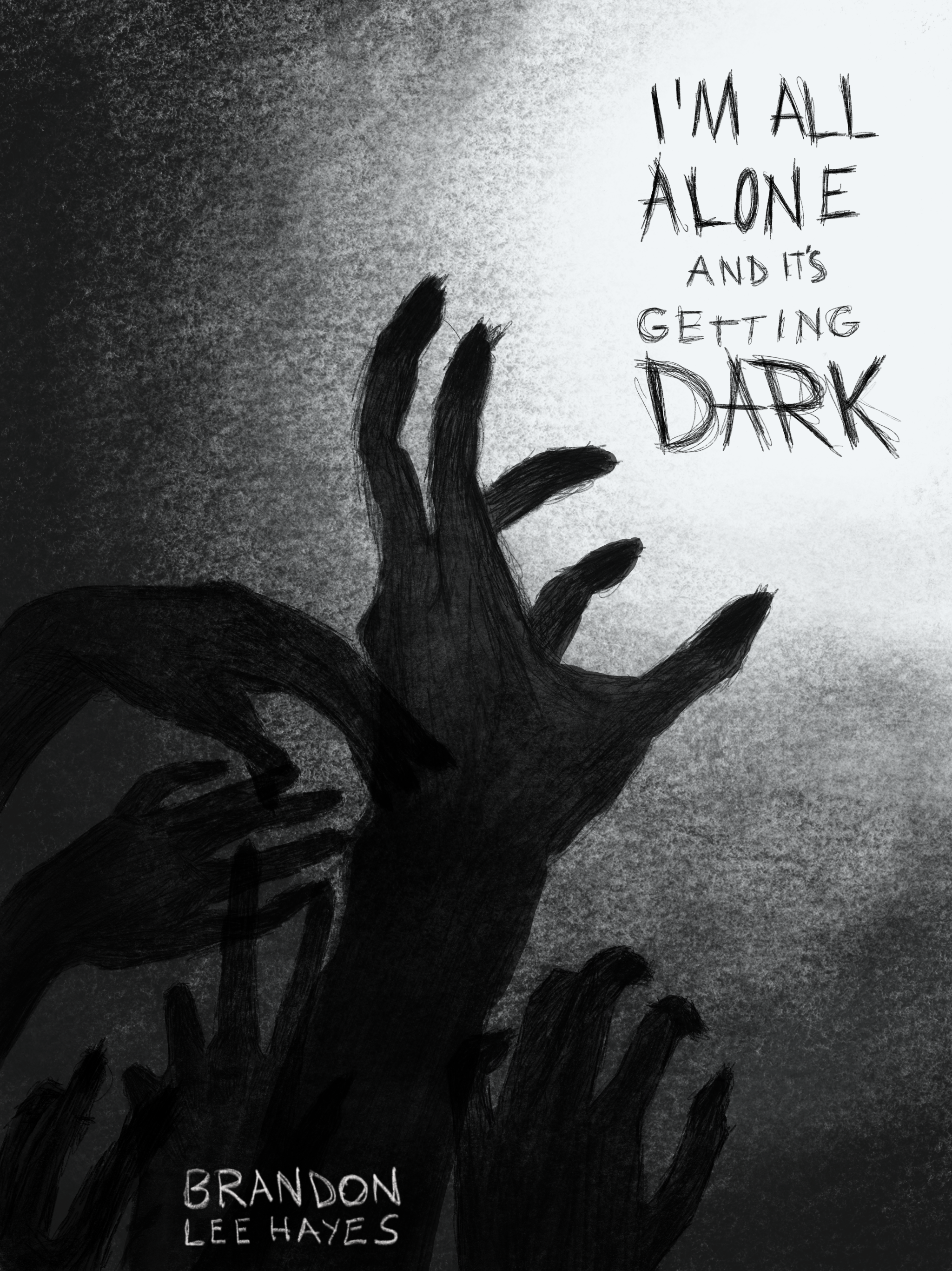Cover image for I'm All Alone and It's Getting Dark. Shadowy hands reach from darkness grabbing at the stories title.