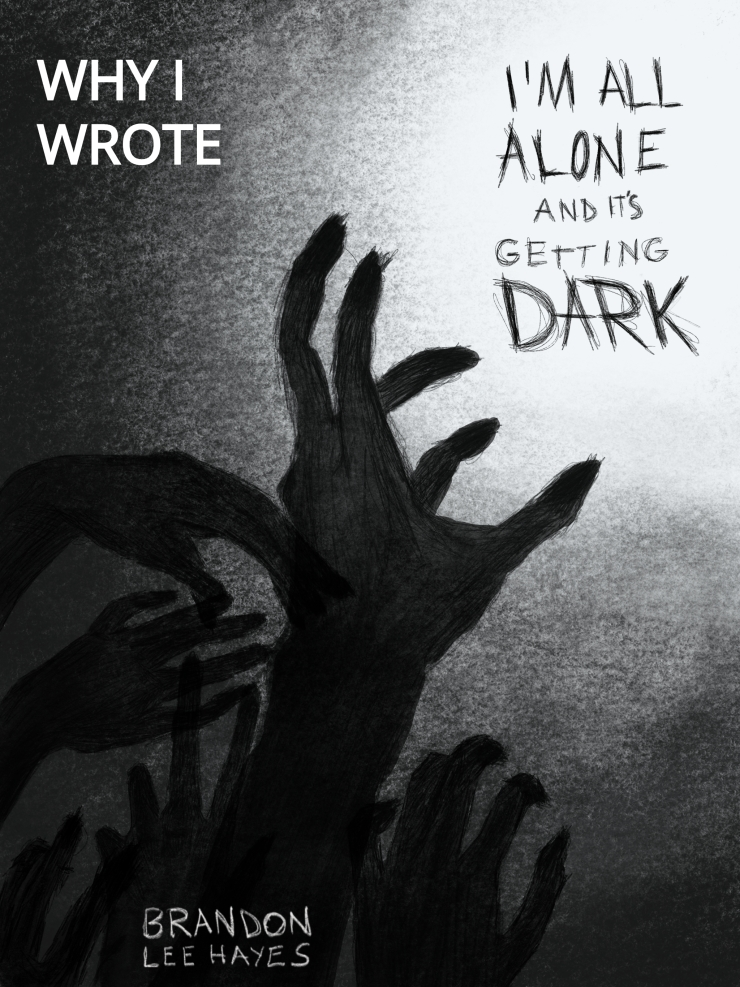 Cover of I'm All Alone and It's Getting Dark
